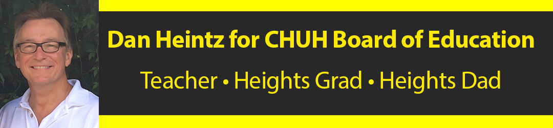 Dan Heintz for CHUH Board of Education
